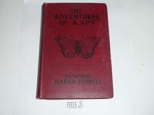 1924 The Adventures of a Spy, By Sir RObert Baden-Powell