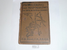 1920 Pioneering and Map Making for Boy Scouts & Others, with forward by Baden-Powell, spine cover gone with wear, United Kingdom