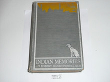 1915 Indian Memories, By Sir Robert Baden-Powell, First printing