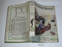 1922 Rovering to Success, By Sir Robert Baden-Powell, Second printing, with fragile and repaired dust jacket, hardbound