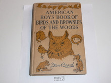 1931 The American Boy's Book of Birds and Brownies of the Woods, By Dan Beard