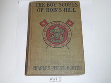 The Boy Scouts of Bob's Hill, By Charles Pierce Burton, 1913, Every Boy's Library Edition, Type Two Binding
