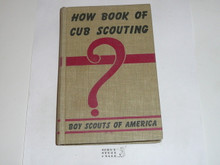 1960 How Book of Cubbing, Cub Scout, 9-60 Printing