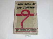 1958 How Book of Cubbing, Cub Scout, 11-58 Printing, cover damage