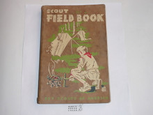 1955 Boy Scout Field Book, First Edition, Tenth Printing, used condition