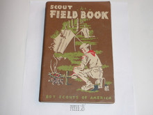 1954 Boy Scout Field Book, First Edition, Ninth Printing, Lightly used condition