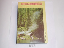 1980 Boy Scout Field Book, Second Edition, July 1980 Printing, MINT condition, signed by L.A. Police Chief Daryl Gates