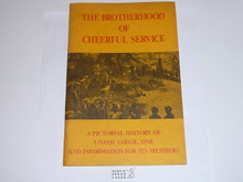 "Unami Lodge #1, ""A Brotherhood of Cheerful Service"", A Pictorial History of the Lodge, 1980's"
