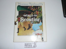 1977 Norman Rockwell's World of Scouting Hardbound With Dust Jacket, Signed by Harry Price (CSE) Inscribed and Signed By Bill Hillcourt