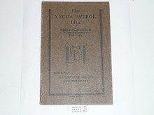 The Yucca Patrol Idea, 1928 Printing, Boy Scout Service Library
