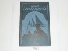 What Sea Scouts Do, 1930 Printing, Boy Scout Service Library
