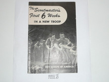 The Scoutmaster's First 6 Weeks, 12-52 Printing, Boy Scout Service Library