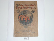 The Scoutmaster's First 6 Weeks, 10-33 Printing, Boy Scout Service Library