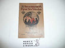 The Scoutmasters 1st Six Weeks, 1930, Boy Scout Service Library, 1-34 Printing