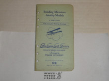 1928 Building Miniature Airship Models, By Frank Cheley, Little Loose Leaf Series Bulletin #12