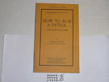 1925 How to Run a Patrol, By The Boycraft Company, Approved by the BSA, Booklet #A8