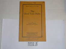 1925 The Good Turn Habit, By The Boycraft Company, Approved by the BSA, Booklet #A3