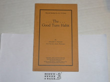1926 The Good Turn Habit, By The Boycraft Company, Approved by the BSA, Booklet #A3