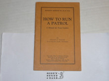 1926 How to Run a Patrol, By The Boycraft Company, Approved by the BSA, Booklet #A8