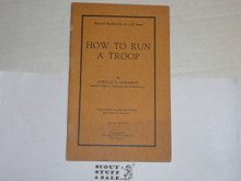 1924 How to Run a Troop, By The Boycraft Company, Approved by the BSA, Booklet #A1