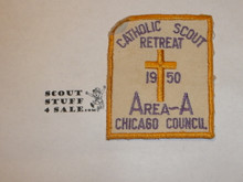 Catholic Scout Retreat, Chicago Area Council, 1950 Patch, lite use