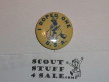 I Roped One B.S.A. Celluloid Boy Scout Button