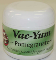 Vac-Yum Pomegranate Vacuum Scent. Refreshing scent for your vacuum. Place 1 tablespoon of VacYum inside a new vacuum bag. If you have a bagless vacuum, you can place a tablespoon of Vac Yum in the dirt cup. Sold each in a 1.8 ounce jar (51g).