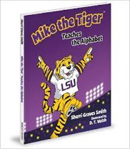 Mike The Tiger Teaches The Alphabet Book