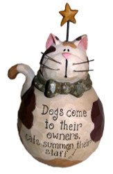 Cute Fat Calico Cat and Gold Star with Cat and Dog Saying Resin Figurine