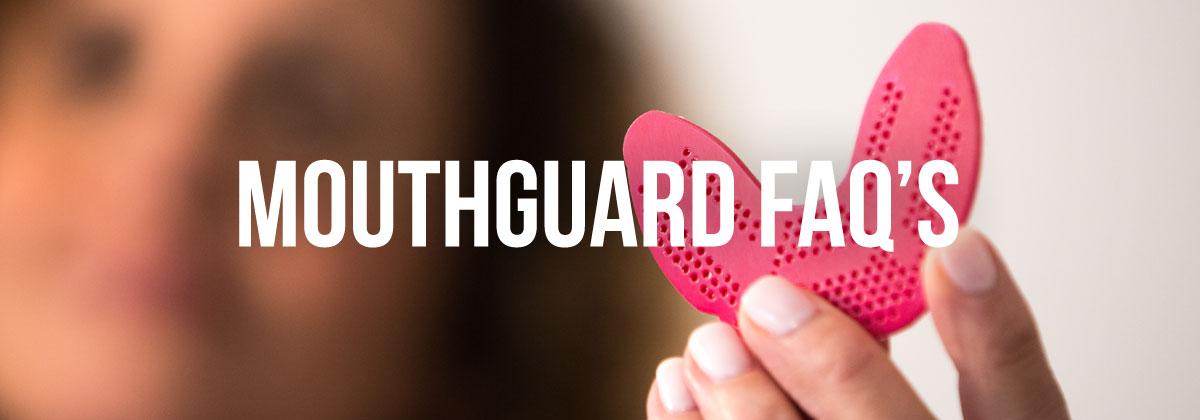 Mouthguard Faq