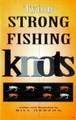 Frank Amato KNM-H Mini-Tying Strong - Fishing Knots - KNM-H