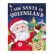 I Saw Santa In Queensland