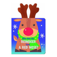 Why Does Rudolph Have A Red Nose? Plush Board Book