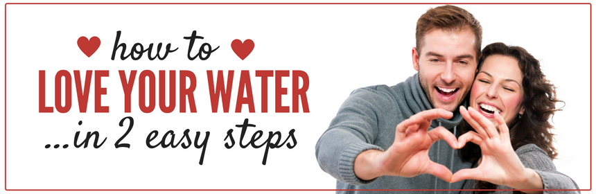 How to love your water in 2 easy steps