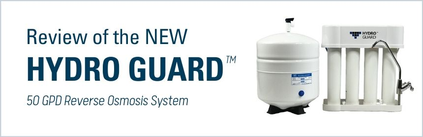 review of hydroguard reverse osmosis system