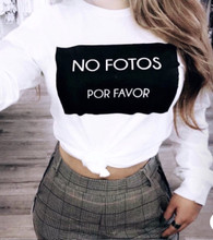 Unisex 'NO FOTOS POR FAVOR' White Long Sleeve