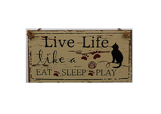 Live Life Cat Sign 28 x 14cm