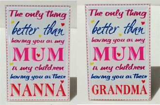 Better than Mum Plaque 8x12cm