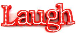 LAUGH Sign Red 25 x 10cm
