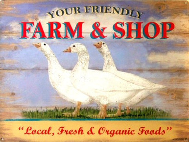 """Photo of YOUR FRIENDLY FARM AND SHOP ENAMEL SIGN WITH THREE GEESE IN THE MIDDLE AND THE WORDS """"LOCAL, FRESH & ORGANIC FOODS"""" ON THE BOTTOM"""