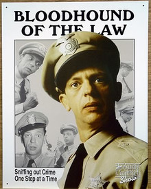 Photo of FIFE BLOODHOUND OF LAW BARNEY FIFE OF MAYBERRY POLICE DEPARTMENT SIGN