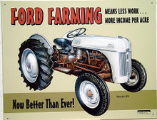 """Photo of FORD FARMING 8N """"MEANS LESS WORK MORE INCOME PER ACRE.  NOW BETTER THAN EVER SIGN SHARP GRAPHICS, WARM COLORS"""