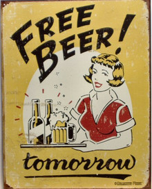 FREE BEER TOMORROW SIGN HAS 1950'S GRAPHICS AND COLORS