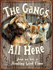 GANGS ALL HERE WOLVES ENAMEL SIGN HAS EXCEPTIONAL DETAIL AND COLORS
