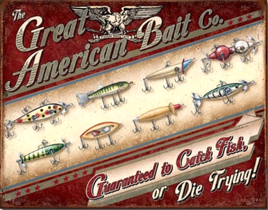 """GREAT AMERICAN BAIT CO. SIGN SHOWS EIGHT DIFFERENT FISHING LURES WITH THE """"GUARANTEED TO CATCH A FISH, OR DIE TRYING!  RICH COLORS AND GRAPHICS"""