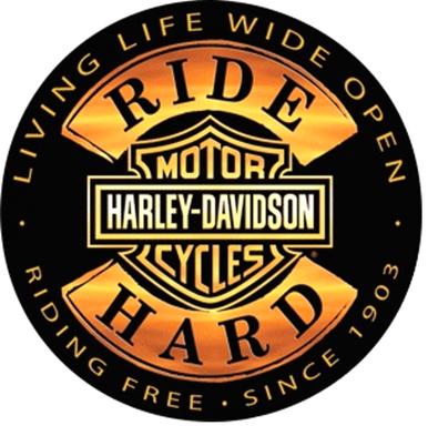HARLEY RIDE HARD DIE CUT & EMBOSSED  MOTORCYCLE SIGN