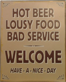 HOT BEER LOUSY SERVICE SIGN