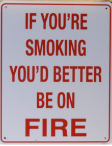 ANOTHER WAY OF SAYING NO SMOKING?