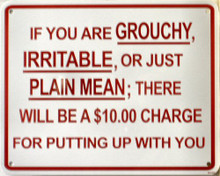 IF YOUR GROUCHY SIGN