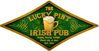 IRISH, LUCKY PINT PUB DIAMOND  (sublimation process) SIGN